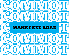 Commot Make I see Road