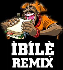 IBILE REMIX
